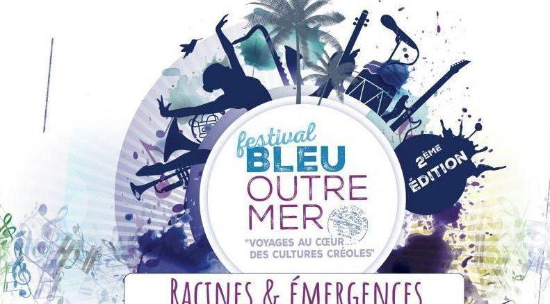 Festival Bleu Outre Mer 2017