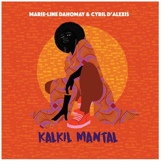 Marie-Line Dahomay - Kalkil Mantal 1