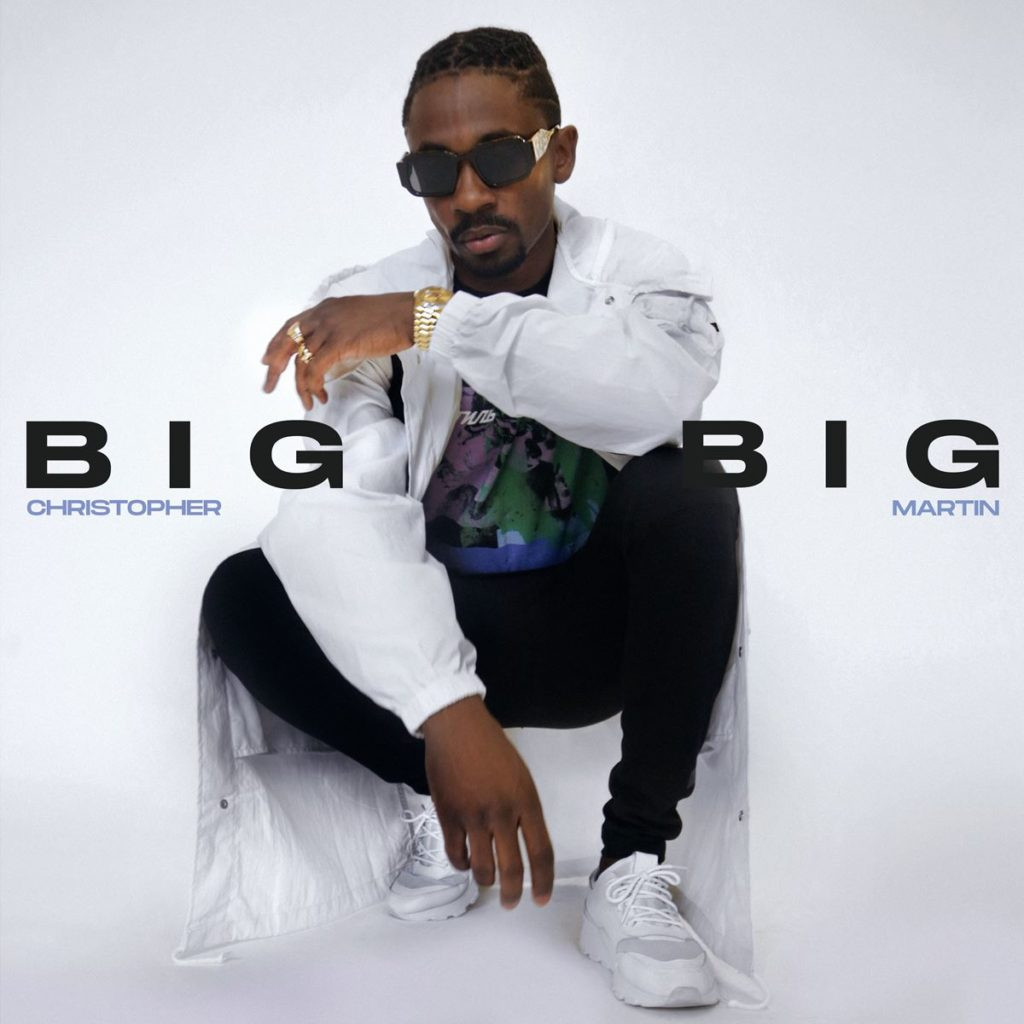 Christopher Martin - Big Big - Artwork