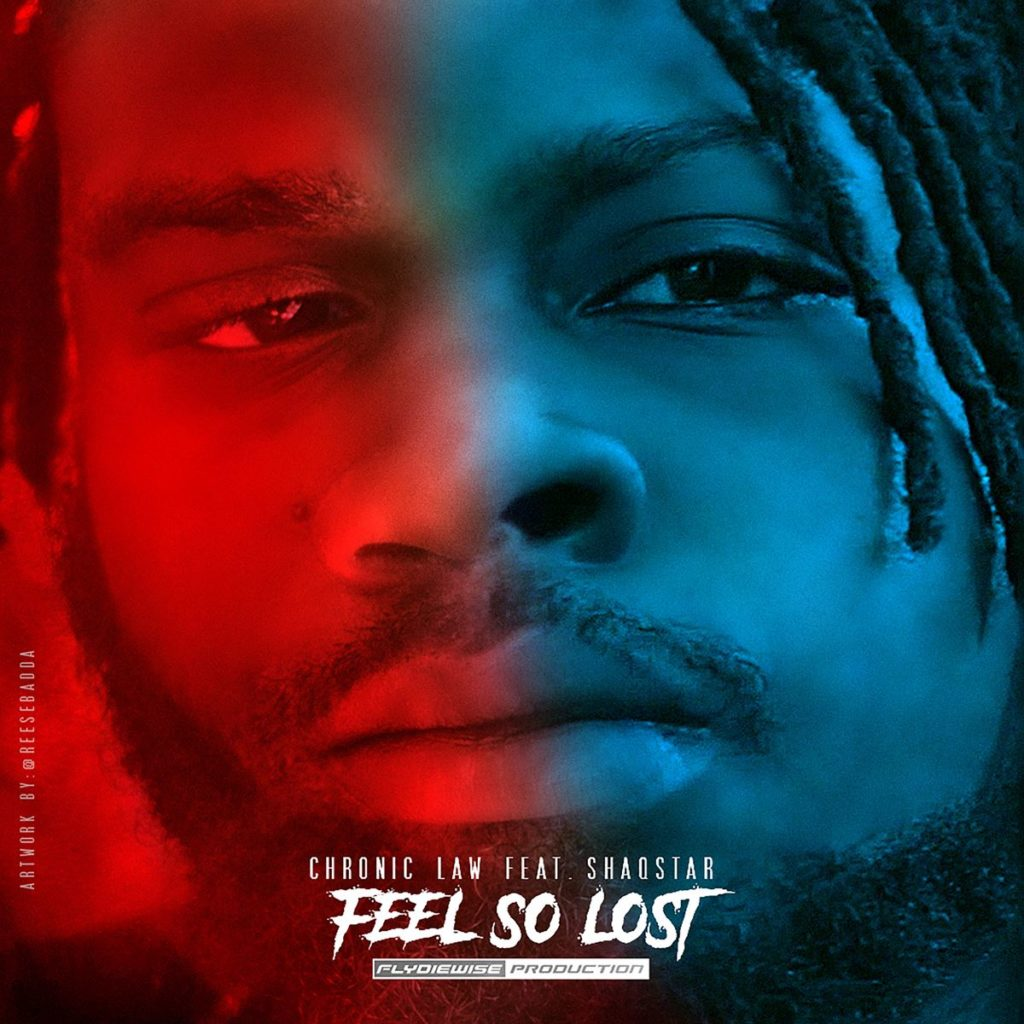 Chronic Law ft Shaqstar - Feel So Lost - Artwork