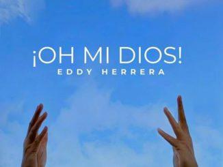 OH MI DIOS Eddy Herrera 0