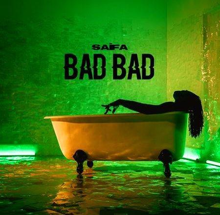 Saïfa - Bad Bad 0