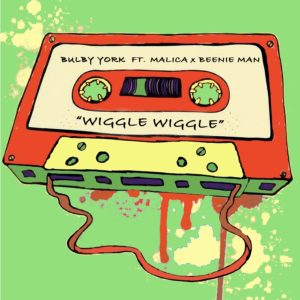 Bulby York ft. Beenie Man x Malica - Wiggle Wiggle - Artwork