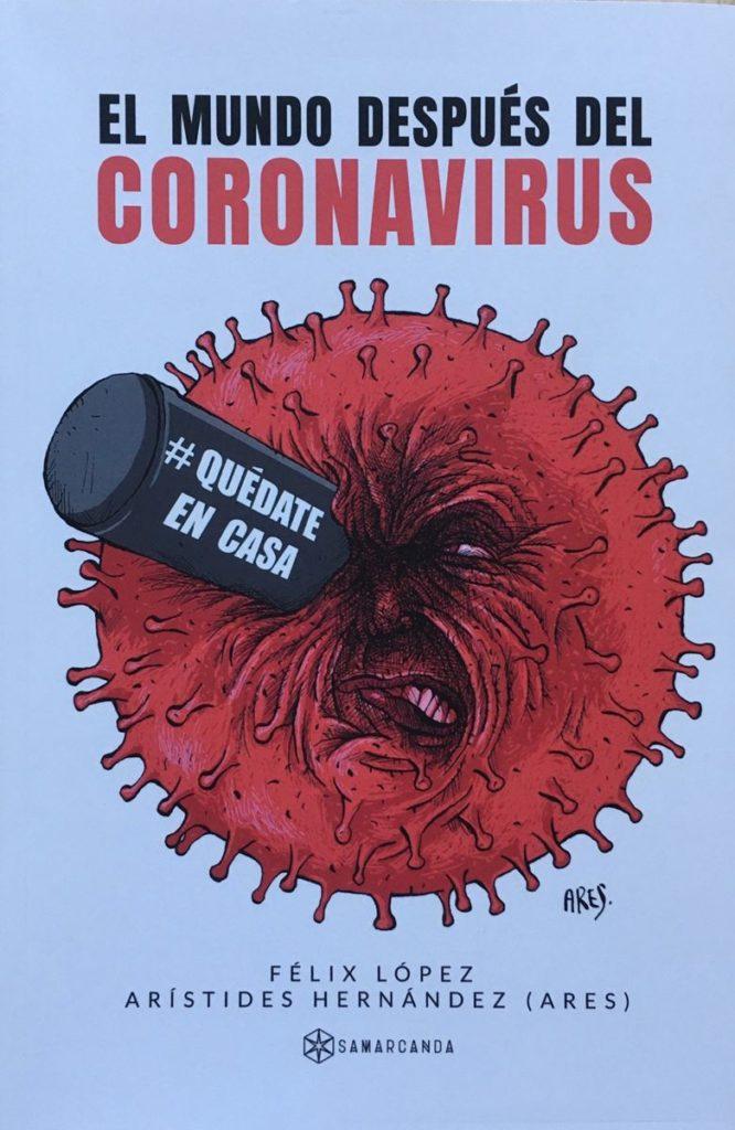 El Mundo después del Coronavirus 1 - primera edición 1