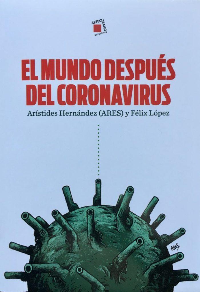 El Mundo después del Coronavirus 9 -Arte Cubano, segunda edición