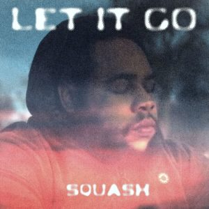 _copie-0_Squash - Let It Go - Artwork