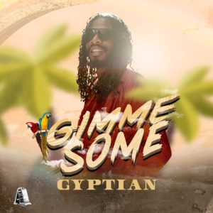Gyptian - Gimme Some - Artwork