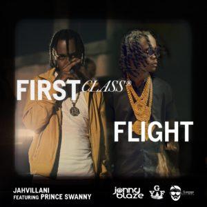 Jahvillani ft. Prince Swanny - First Class Flight - Artwork