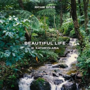 Richie Spice ft. Kathryn Aria - Beautiful Life - Artwork