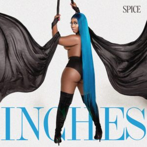 Spice - Dancehall Star Spice Loves Her Inches! - Artwork