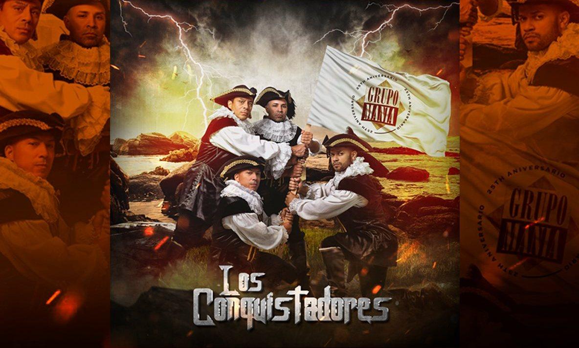 Grupo Mania - Los Conquistadores