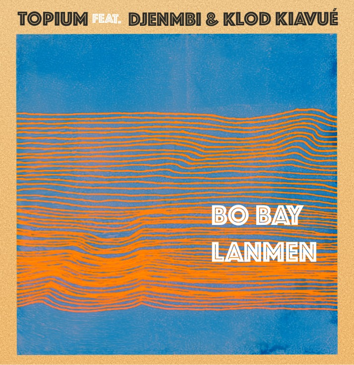 Pochette single Bo bay lanmen Topium
