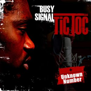 Busy Signal - Tic Toc - Artwork